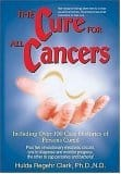 The Cure for All Cancers (1993) by Dr. Hulda R. Clark, Ph.D